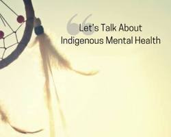 Indigenous Mental Health: The Reality
